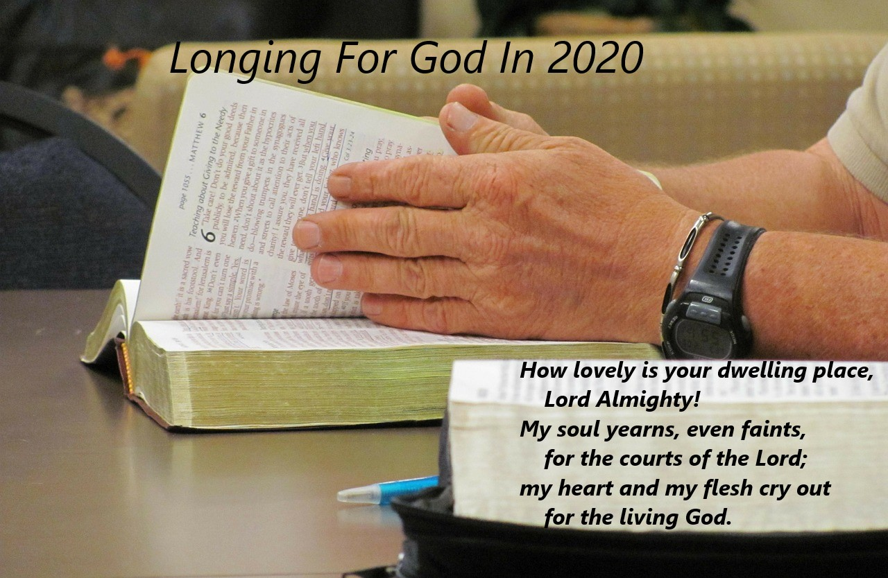 Longing For God In 2020 pt2