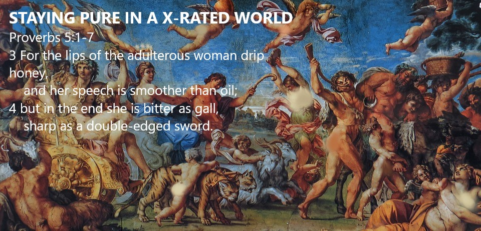 Staying Pure In A X-Rated World pt1